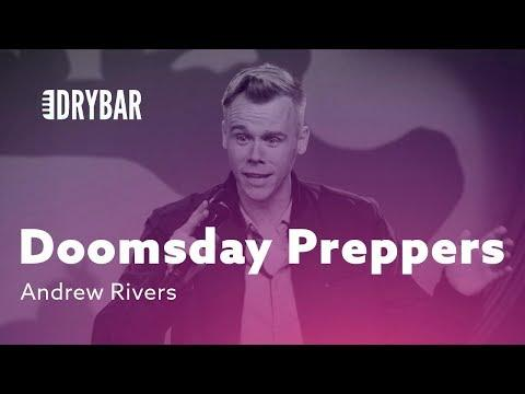 Doomsday Preppers. Andrew Rivers