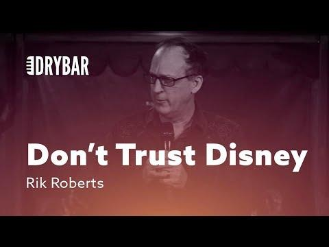 I Don't Trust Disney and Much More... Comedian Rik Roberts