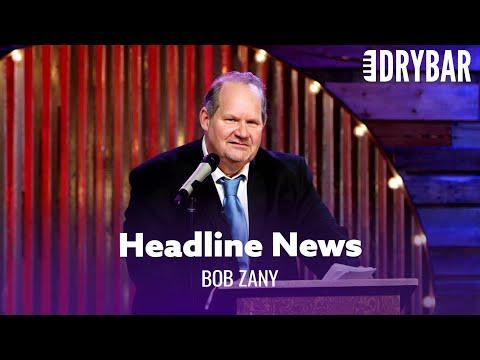 News Headlines The Media Will Never Tell You Video. Comedian Bob Zany
