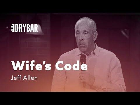 Understanding The Wife's Code. Jeff Allen