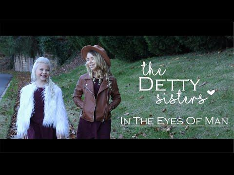 In The Eyes Of Man -The Detty Sisters Video