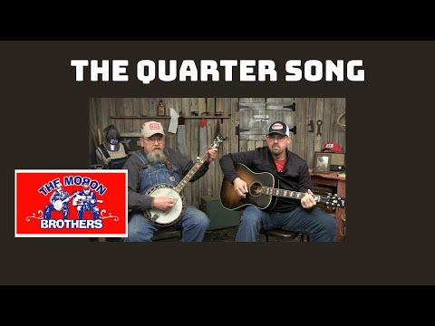 The Quarter Song Sang By Morons  #Video