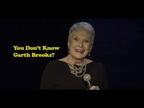 Jeanne Robertson | You Don't Know Garth Brooks?
