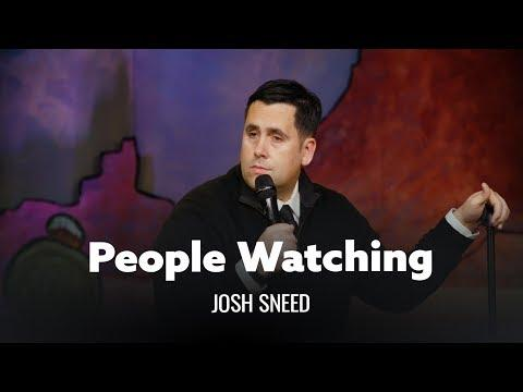 Prime People Watching. Josh Sneed