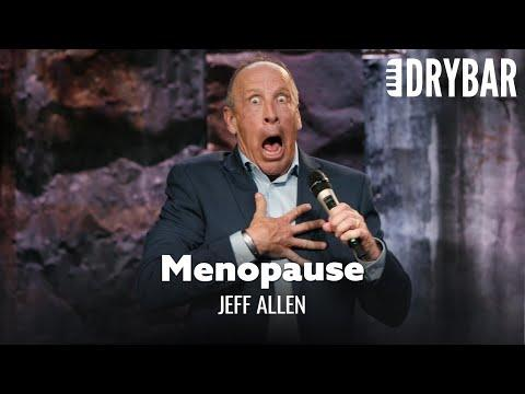 Menopause Is Worse Than PMS. Comedian Jeff Allen Video