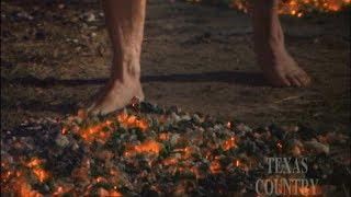 Firewalking Painter (Texas Country Reporter)