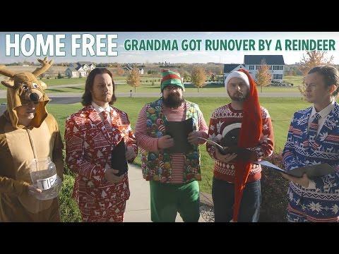Grandma Got Run Over By A Reindeer - Home Free