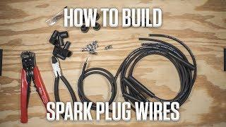 DIY | How to Build Spark Plug Wires