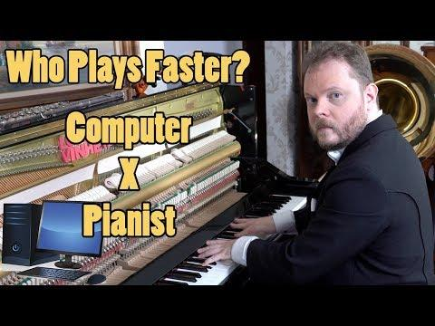 Who Plays Faster? Pianist or Computer II?