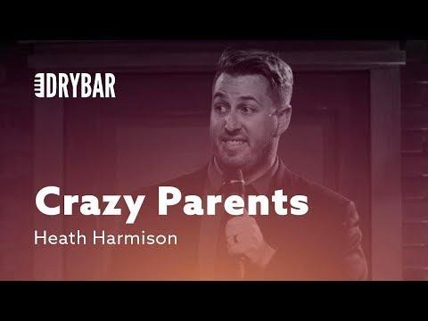 Different Types Of Crazy Parents. Comedian Heath Harmison