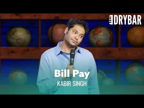 Paying Bills Is Way Harder Than It Needs To Be Video. Comedian Kabir Singh