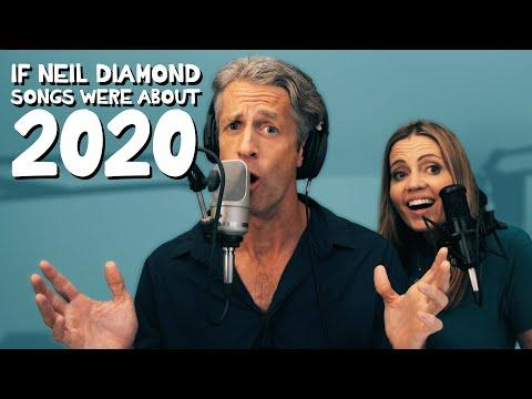 2020 by Neil Diamond - Parody Medley Video