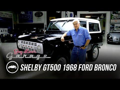 Shelby GT500 Powered 1968 Ford Bronco Video - Jay Leno's Garage