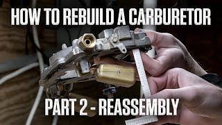 DIY | How to rebuild an Edelbrock or Carter AFB carburetor | Part 2 - Reassembly