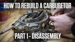 DIY | How to rebuild an Edelbrock or Carter AFB carburetor | Part 1 - Disassembly