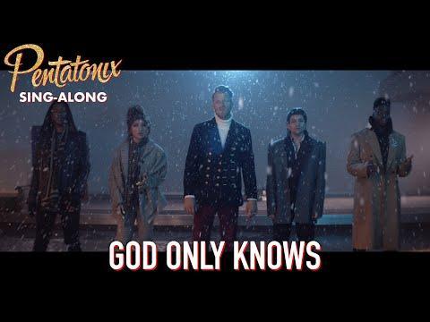 [SING-ALONG VIDEO] God Only Knows – Pentatonix