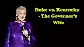 Jeanne Robertson | Duke vs. Kentucky - The Governor's Wife