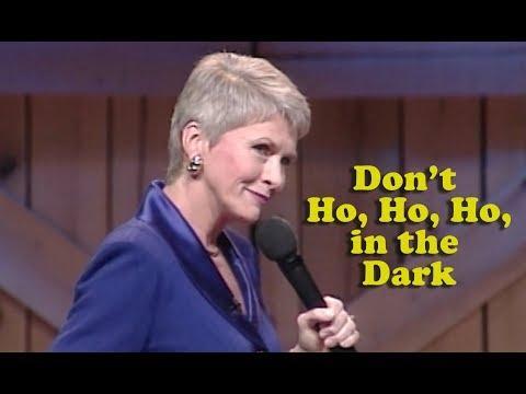 Jeanne Robertson Video | Don't Ho, Ho, Ho, in the Dark