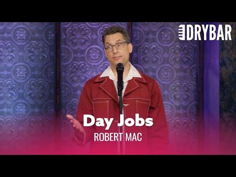 Day Jobs Don't Make Any Sense Video. Comedian Robert Mac