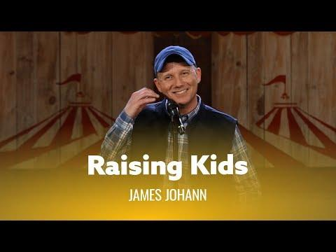 Advice For Raising Kids. James Johann