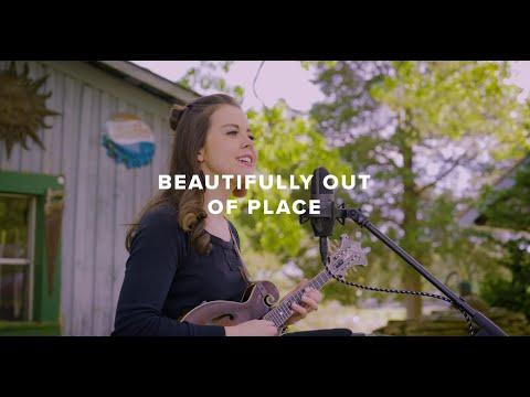 Sierra Hull - Beautifully Out Of Place (solo) #Video