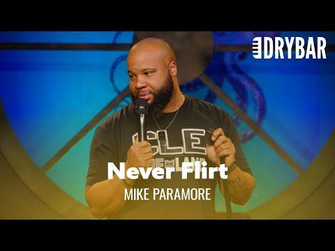 Never Flirt With Your Bank Teller. Mike Paramore #Video