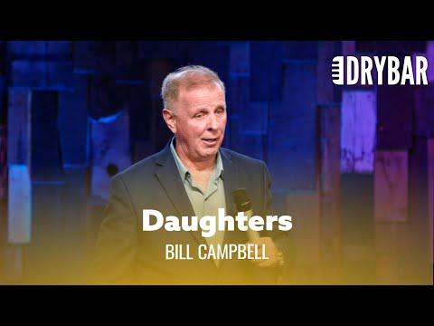 You'll Never Stop Embarrassing Your Daughters. Comedian Bill Campbell #Video