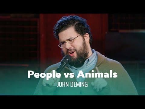 When You Like People More Than Animals. John Deming