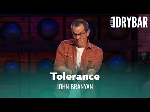 Tolerance Will Fill You With Hate Video. Comedian John Branyan
