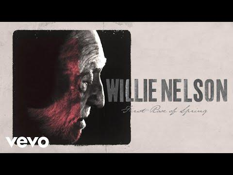 Willie Nelson - First Rose of Spring (Official Lyric Video)
