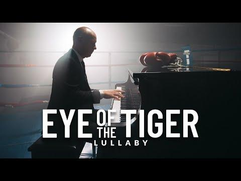 Eye of the Tiger - Survivor (Lullaby Version) The Piano Guys #Video