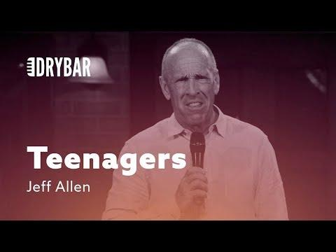 Why Teenagers Are God's Revenge. Jeff Allen Stand-up Comedian