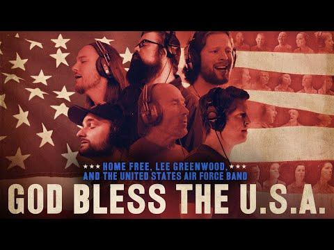 Home Free - God Bless the U.S.A. Video (featuring Lee Greenwood and The United States Air Force Band