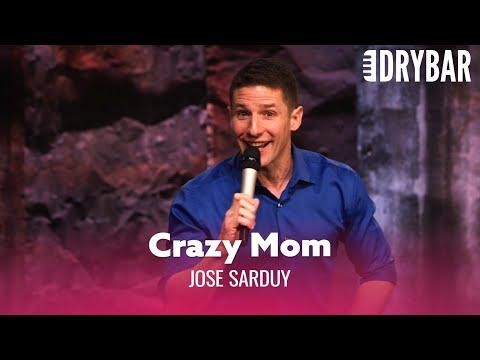 You Don't Know Your Mom Is Crazy Until You're Older Video. Comedian Jose Sarduy