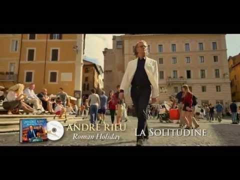 André Rieu About 'La Solitudine'