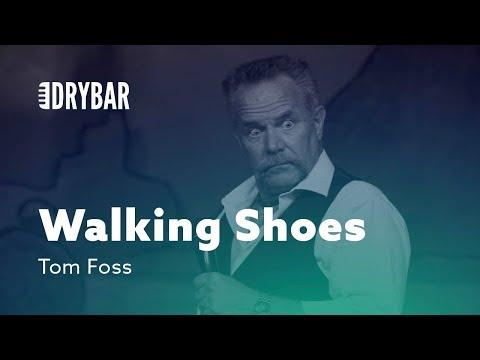 Walking Shoes. Comedian Tom Foss
