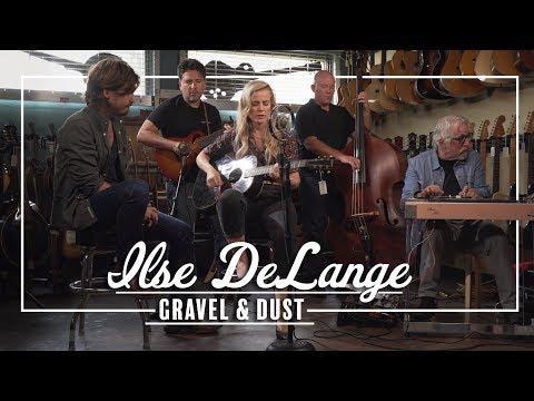 Ilse DeLange - Gravel & Dust