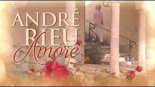 "André Rieu - The new album ""AMORE"" (Highlights)"