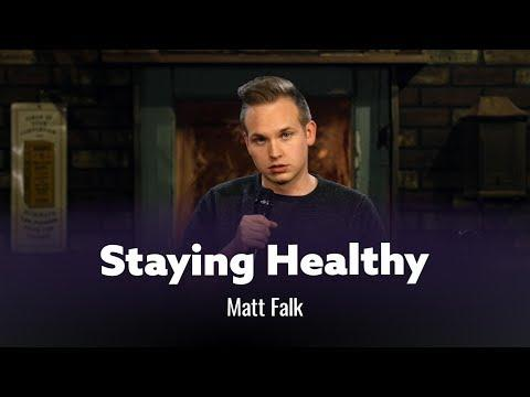 The Struggle Of Staying Healthy. Matt Falk