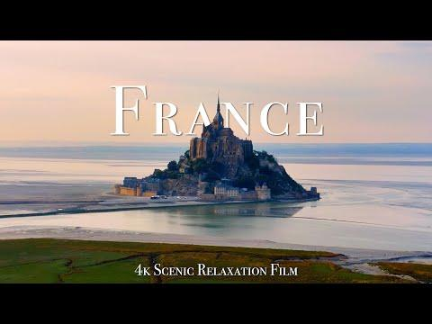 France 4K - Scenic Relaxation Film With Calming Music #Video