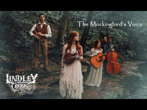 Lindley Creek Official Video - The Mockingbird's Voice