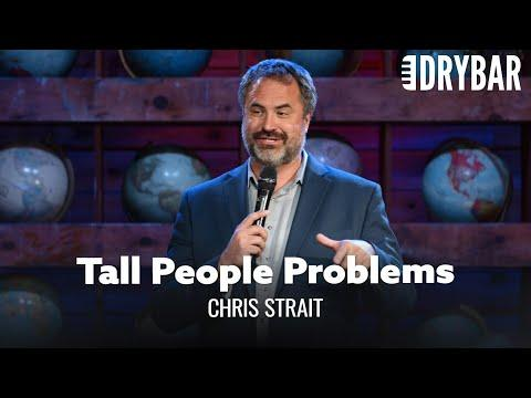 Tall People Problems Video. Comedian Chris Strait