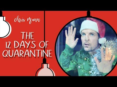 THE 12 DAYS OF QUARANTINE VIDEO - A Chris Mann Music Parody