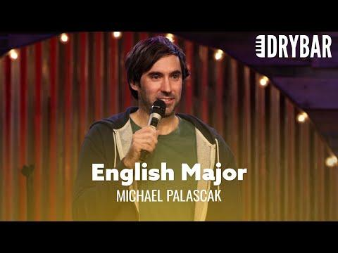 English Majors Are Unemployable Video. Comedian Michael Palascak
