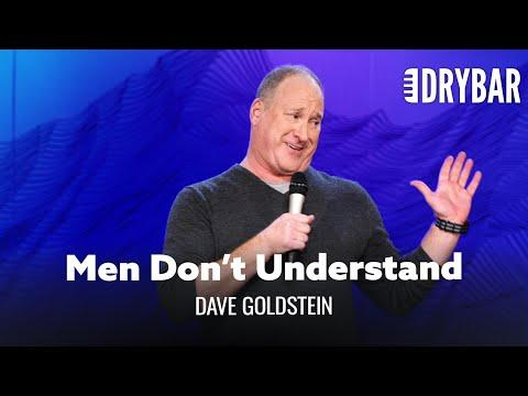 Men Don't Understand Women At Any Age. Dave Goldstein #Video