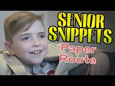 Senior Snippets: Paper Route